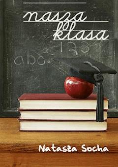 Nasza klasa - Natasza Socha - ebook