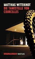 Die Tankstelle von Courcelles - Matthias Wittekindt - E-Book