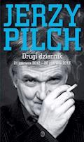 Drugi dziennik. 21 czerwca 2012 – 20 czerwca 2013 - Jerzy Pilch - ebook
