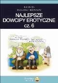 Najlepsze dowcipy erotyczne cz.6 - Filmpress - ebook