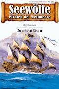 Seewölfe - Piraten der Weltmeere 462 - Roy Palmer - E-Book