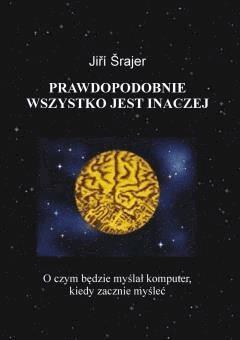 Prawdopodobnie wszystko jest inaczej - Jiří Šrajer - ebook