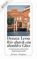 Wie durch ein dunkles Glas - Donna Leon - E-Book