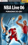 """NBA Live 06 - poradnik do gry - Rafał """"A. De Raph"""" Kowalewski - ebook"""