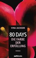 80 Days - Die Farbe der Erfüllung - Vina Jackson - E-Book