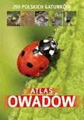 Atlas owadów. 250 polskich gatunków - Jacek Twardowski - ebook
