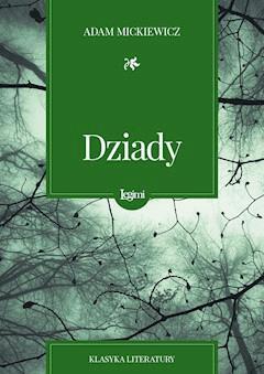 Dziady - Adam Mickiewicz - ebook