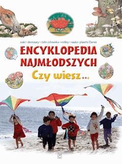 Encyklopedia najmłodszych. Czy wiesz… - Opracowanie zbiorowe - ebook