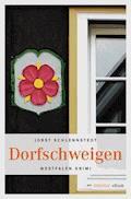 Dorfschweigen - Jobst Schlennstedt - E-Book