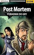 """Post Mortem - poradnik do gry - Bolesław """"Void"""" Wójtowicz - ebook"""