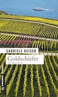 Goldschiefer - Gabriele Keiser - E-Book