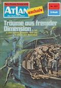 Atlan 227: Träume aus fremder Dimension - H.G. Ewers - E-Book