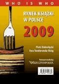 Rynek książki w Polsce 2009. Who is who - Piotr Dobrołęcki, Ewa Tenderenda-Ożóg - ebook