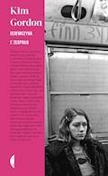 Dziewczyna z zespołu - Kim Gordon - ebook