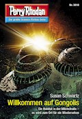 Perry Rhodan 3010: Willkommen auf Gongolis - Susan Schwartz - E-Book