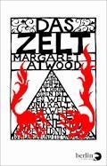Das Zelt - Margaret Atwood - E-Book