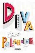 Diva - Chuck Palahniuk - E-Book
