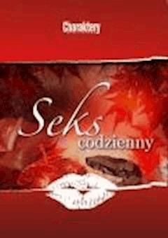 Seks codzienny  - Praca zbiorowa - ebook