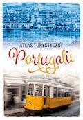 Atlas turystyczny Portugalii - Peter Zralek - ebook