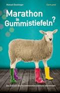 Marathon in Gummistiefeln? - Manuel Stockinger - E-Book