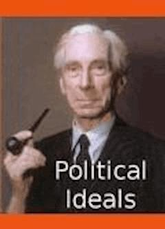 Political Ideals - Bertrand Russell - ebook