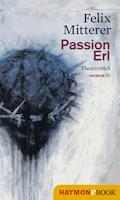 Passion Erl - Felix Mitterer - E-Book