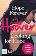 Hope Forever / Looking for Hope - Colleen Hoover - E-Book