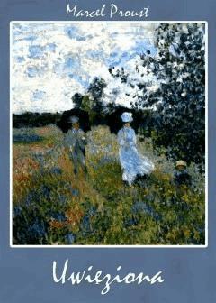 Uwięziona - Marcel Proust - ebook