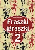 Fraszki igraszki 2 - Witold Oleszkiewicz - ebook