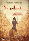 Na półmetku - Izabela Panopulos - ebook