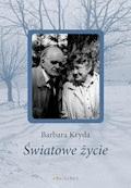 Światowe życie - Barbara Kryda - ebook