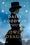Łowca posagów - Daisy Goodwin - ebook