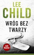 Jack Reacher. Wróg bez twarzy - Lee Child - ebook