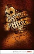 Psycho Killer - Anonymus - E-Book