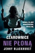 Czarownice nie płoną - Jenny Blackhurst - ebook + audiobook