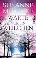 Warte nur ein Weilchen - Susanne Mischke - E-Book