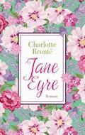 Jane Eyre - Charlotte Bronte - E-Book