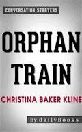 Orphan Train: A Novel by Christina Baker Kline | Conversation Starters - dailyBooks - E-Book