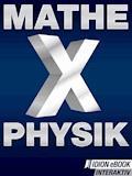 Mathe X Physik - E-Book