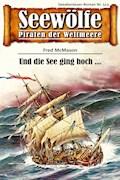 Seewölfe - Piraten der Weltmeere 513 - Fred McMason - E-Book