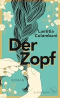 Der Zopf - Laetitia Colombani - E-Book