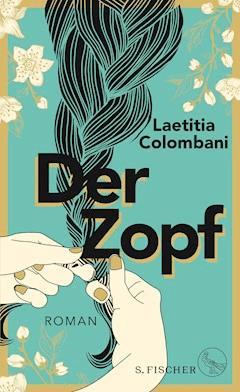 Der Zopf - Laetitia Colombani - E-Book