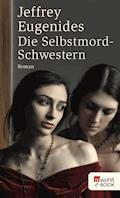 Die Selbstmord-Schwestern - Jeffrey Eugenides - E-Book