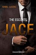 THE ESCORTS: Jace - Isabel Lucero - E-Book