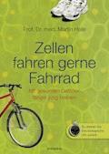 Jung bleiben mit gesunden Gefäßen - Martin Halle - E-Book
