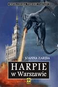 Harpie w Warszawie - Joanna Zaręba - ebook