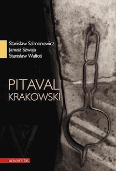Pitaval krakowski - prof. Stanisław Salmonowicz, Janusz Szwaja, Stanisław Waltoś - ebook