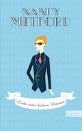 Liebe unter kaltem Himmel - Nancy Mitford - E-Book