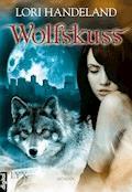 Wolfskuss - Lori Handeland - E-Book