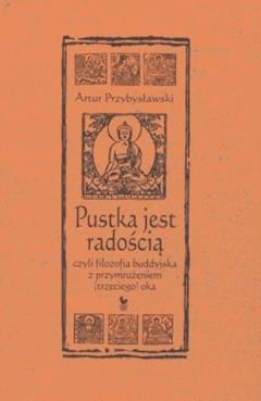 Pustka jest radością - Artur Przybysławski - ebook